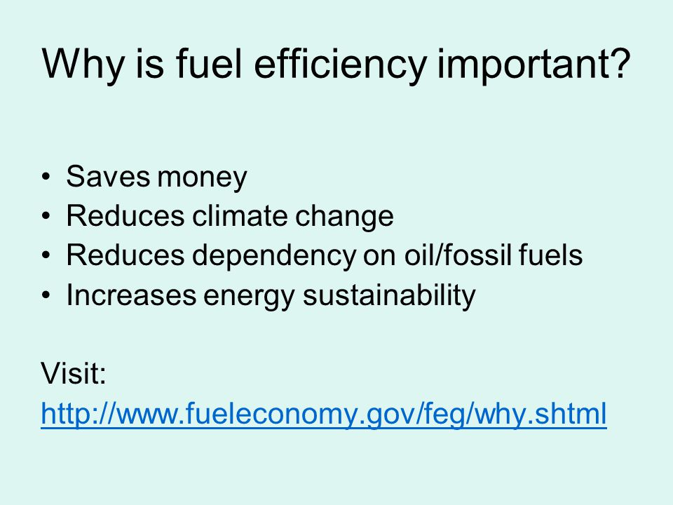 Fuel our Future Now!!! Fuel Efficiency. What is Fuel Efficiency ...