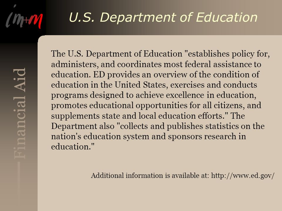 Financial Aid U.S. Department of Education The U.S.