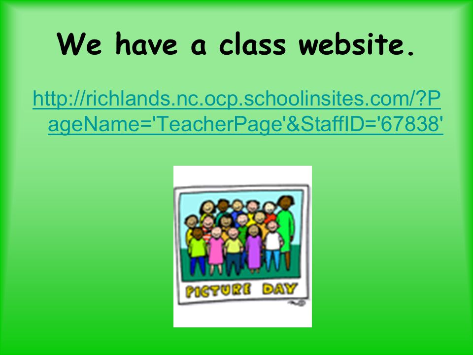 We have a class website.
