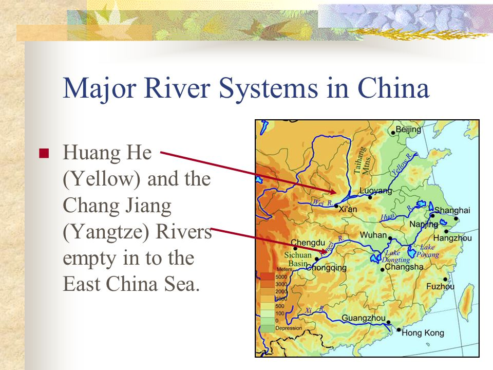 Major River Systems in China Huang He (Yellow) and the Chang Jiang (Yangtze) Rivers empty in to the East China Sea.