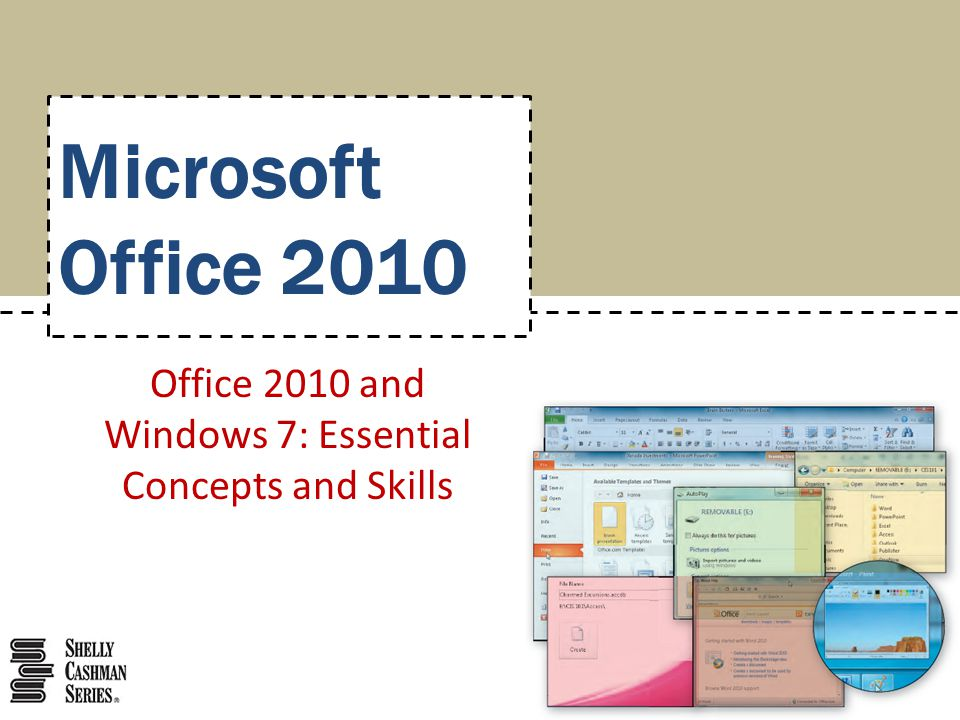 Microsoft Office 2010 Office 2010 and Windows 7: Essential Concepts and Skills