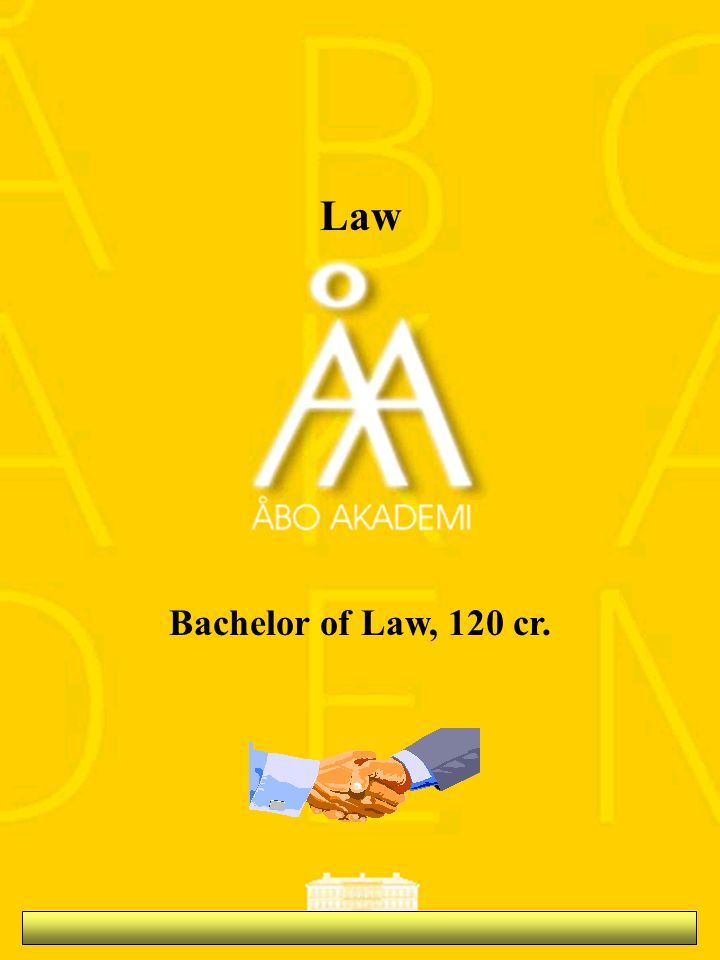 Law Bachelor of Law, 120 cr.