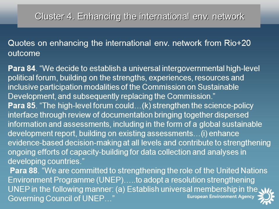 Cluster 4. Enhancing the international env. network Quotes on enhancing the international env.
