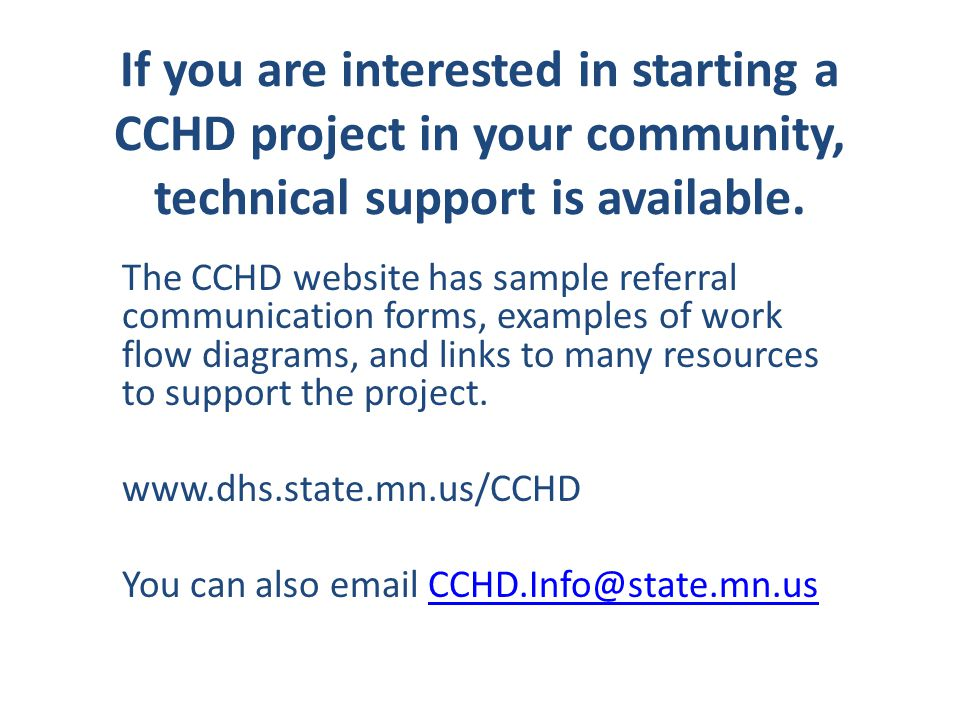 If you are interested in starting a CCHD project in your community, technical support is available.