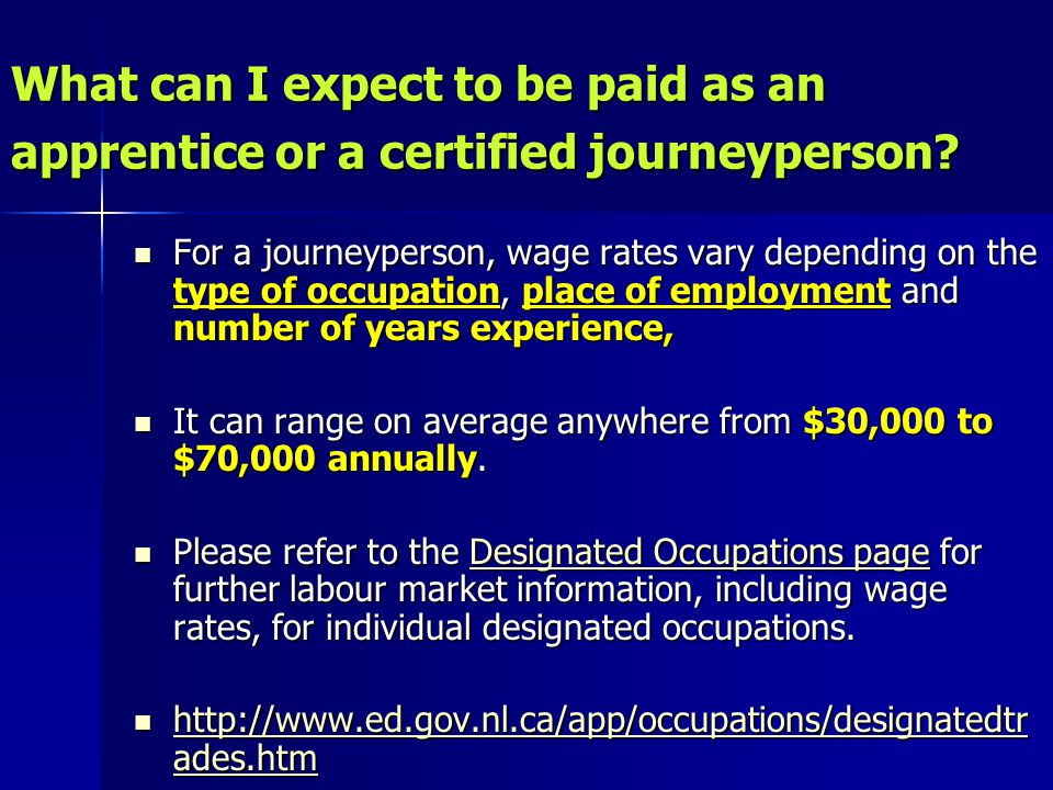 What can I expect to be paid as an apprentice or a certified journeyperson.