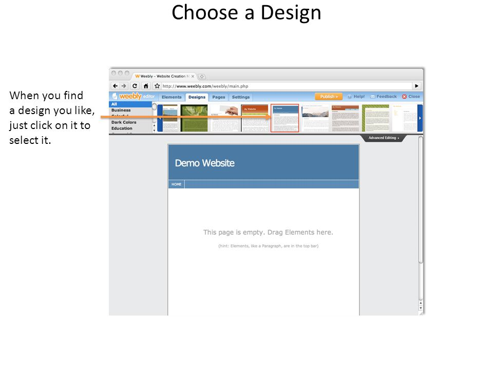 Choose a Design When you find a design you like, just click on it to select it.