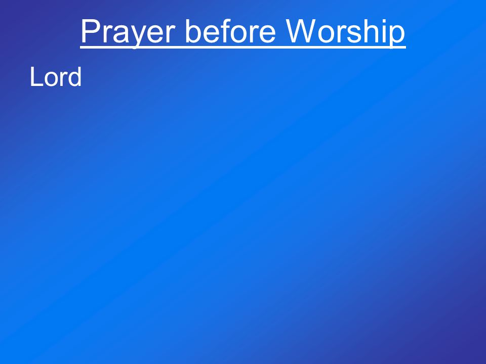 Prayer before Worship Lord