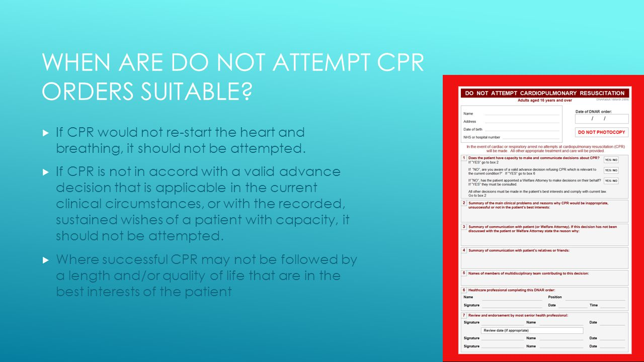 WHEN ARE DO NOT ATTEMPT CPR ORDERS SUITABLE.