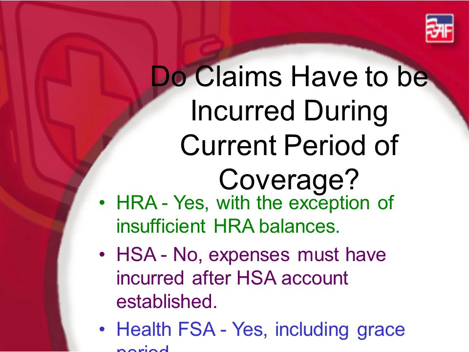 Do Claims Have to be Incurred During Current Period of Coverage.