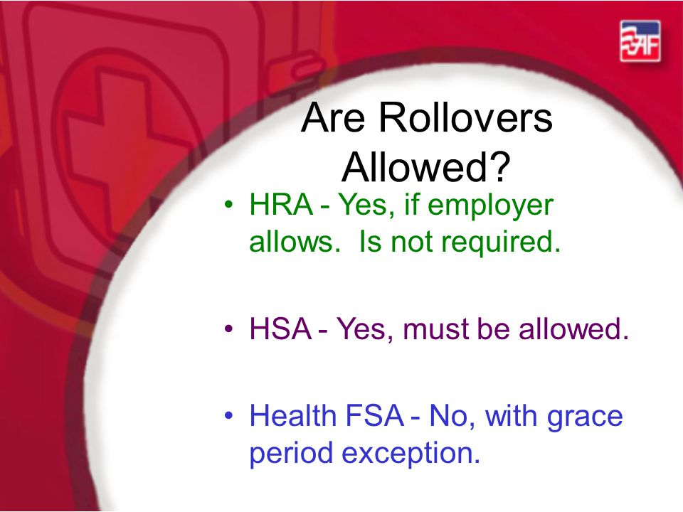 Are Rollovers Allowed. HRA - Yes, if employer allows.