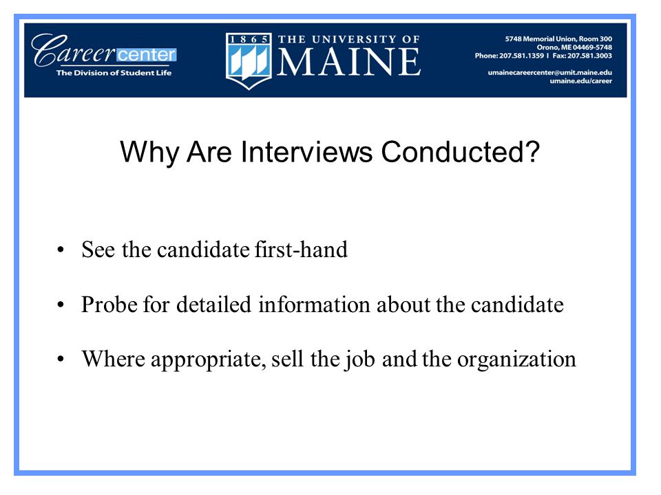 Why Are Interviews Conducted.