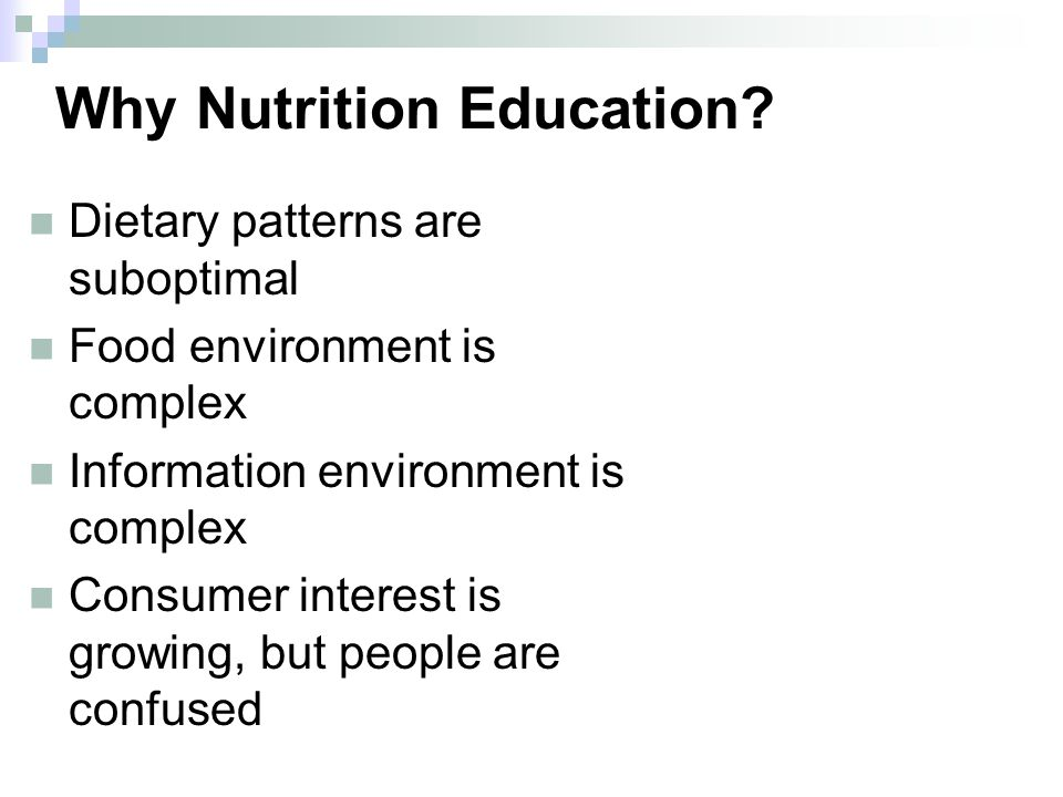 Why Nutrition Education.