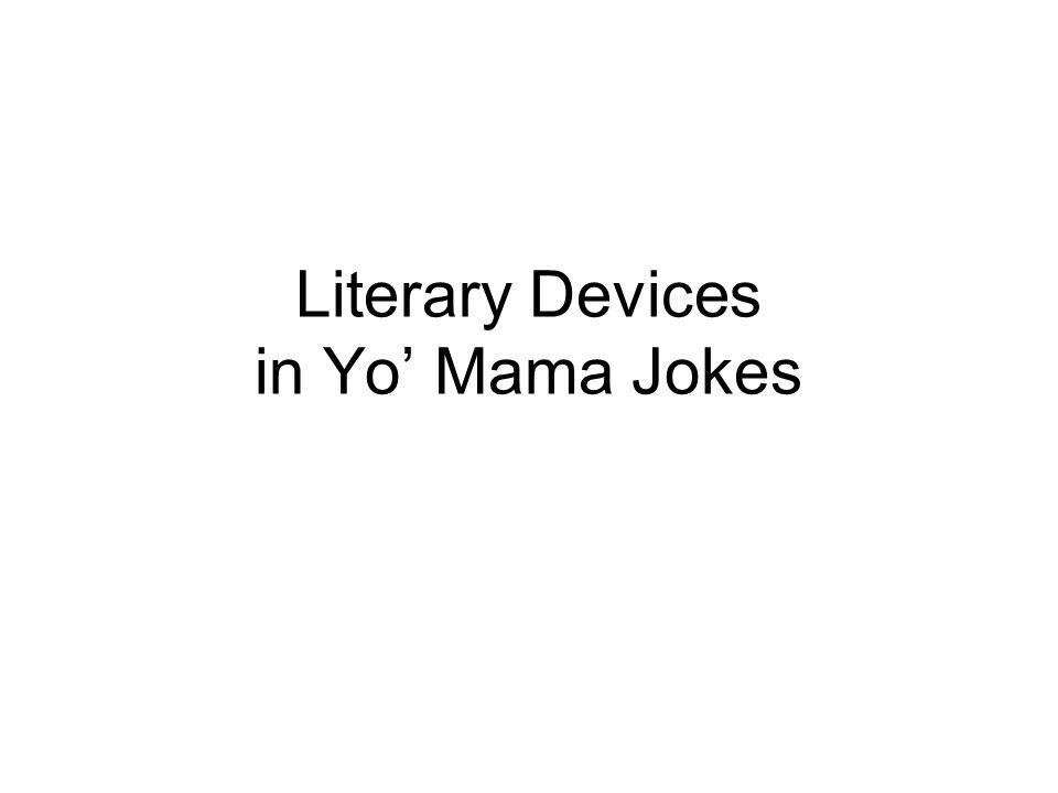 1 Literary Devices In Yo Mama Jokes