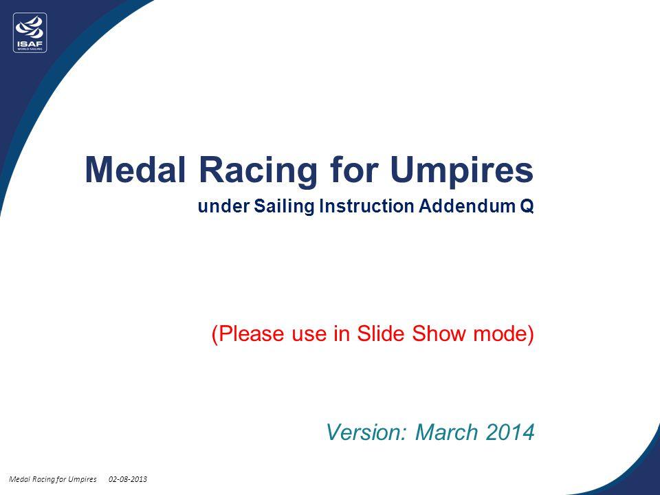 Medal Racing For Umpires Medal Racing For Umpires Under Sailing