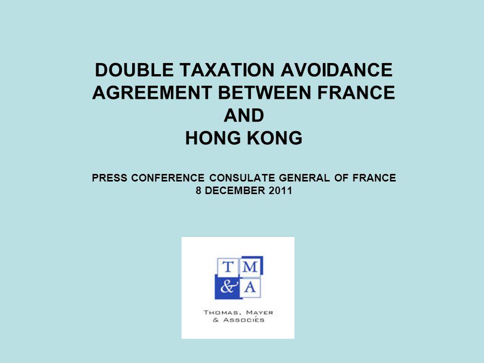 Double Taxation Avoidance Agreement Between France And Hong Kong