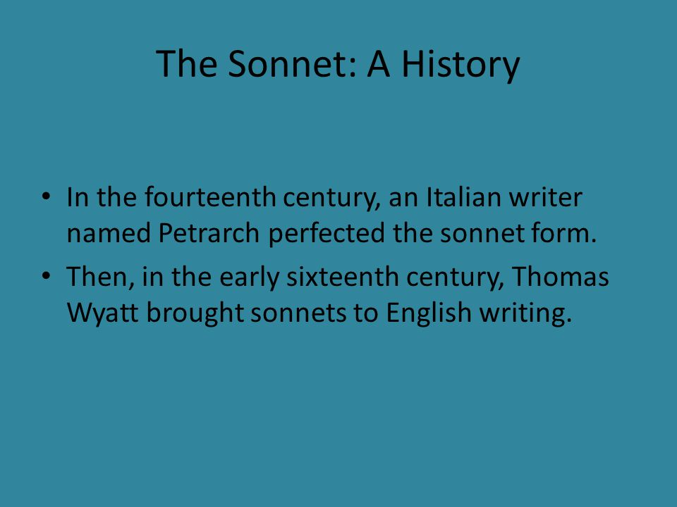 Renaissance Poetry British Literature  The Sonnet: A History In the