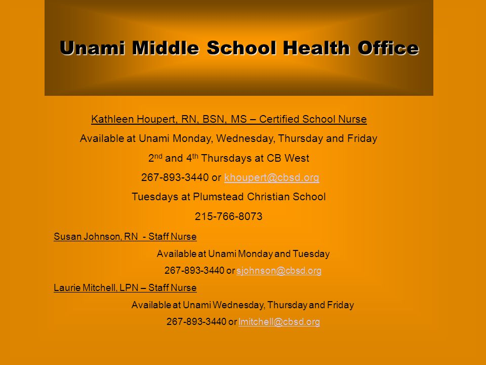 Unami Middle School Health Office Kathleen Houpert Rn Bsn Ms