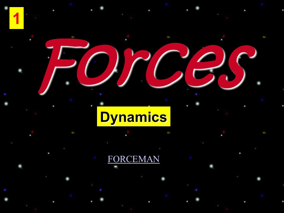 Forces 1 Dynamics FORCEMAN
