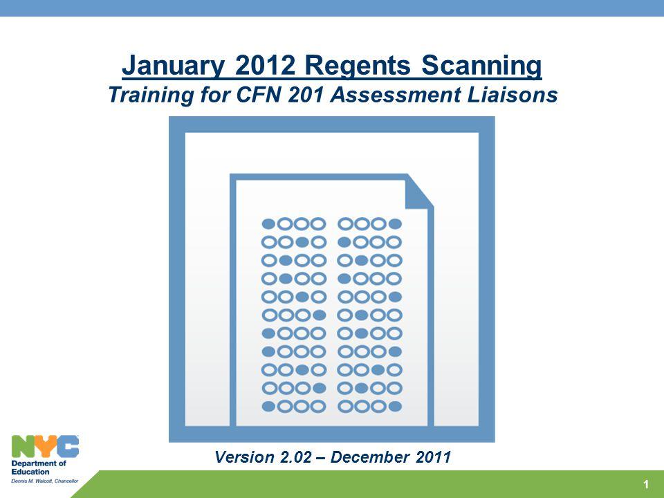 1 January 2012 Regents Scanning Training For CFN 201