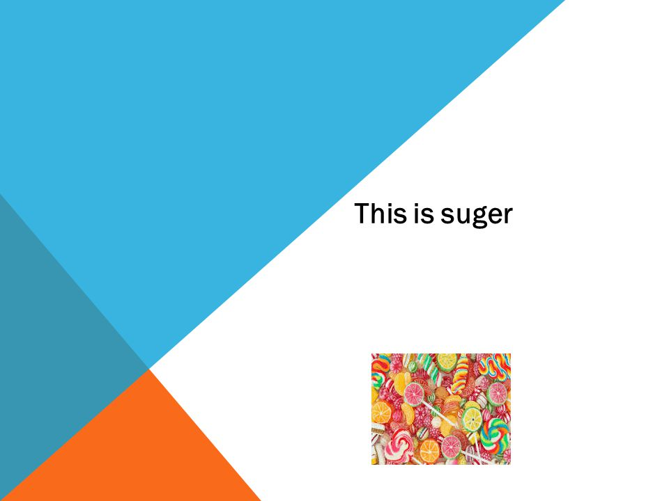 This is suger