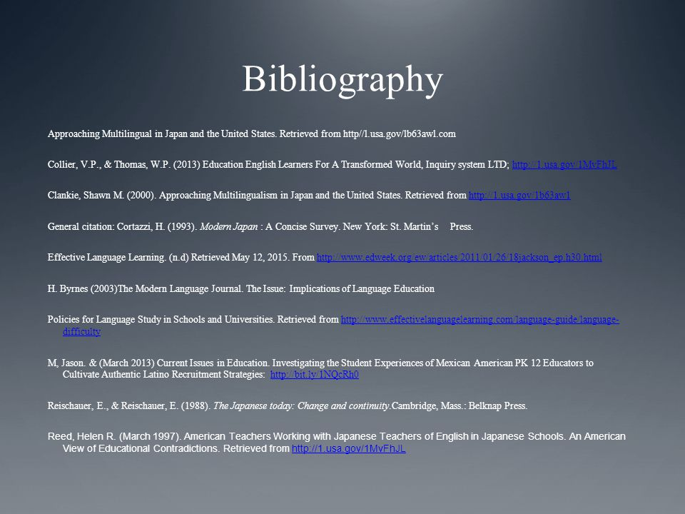Bibliography Approaching Multilingual in Japan and the United States.