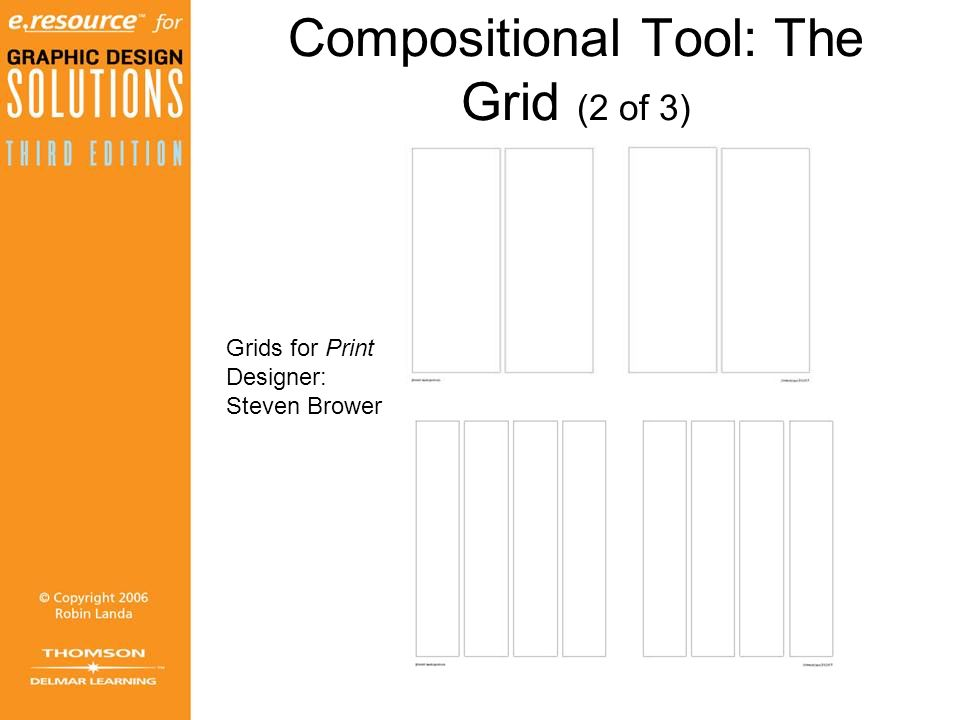 Compositional Tool: The Grid (2 of 3) Grids for Print Designer: Steven Brower