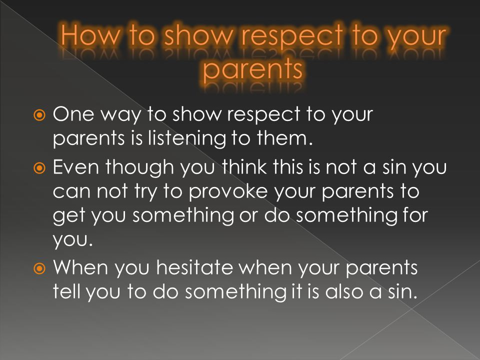 to earn respect you must show respect