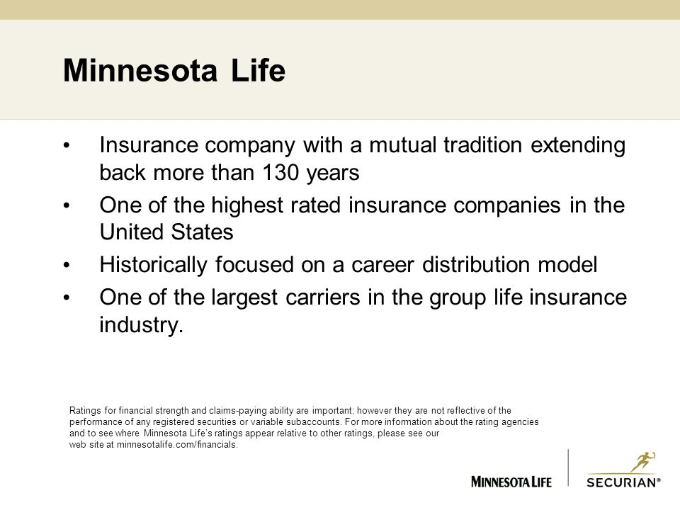 Top Ten Life Insurance Companies >> Strong Experienced Focused Minnesota Life Insurance