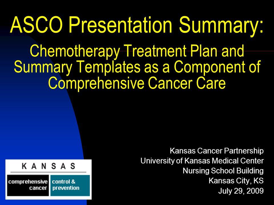 ASCO Presentation Summary: Chemotherapy Treatment Plan and Summary ...