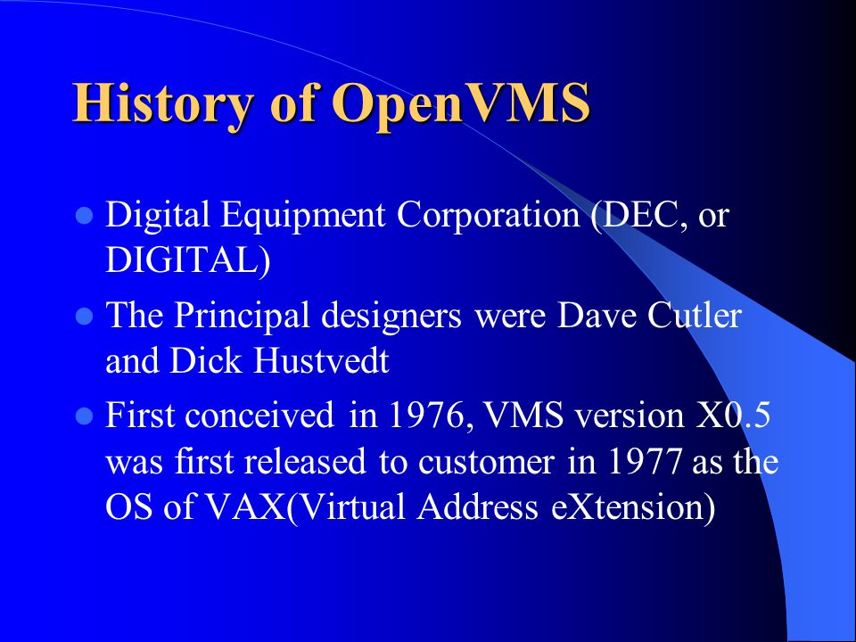 Open VMS Instructor:Dr  Mort Anvari Student:Jiayuan Geng ID