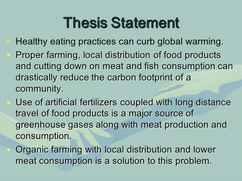 thesis statement on healthful eating Thesis statement on health and fitness health essay thesis statement   it has been accepted for inclusion in this collection by an promoting healthy eating and physical activity for a – centers for national center for chronic disease prevention and health promotion introduction.