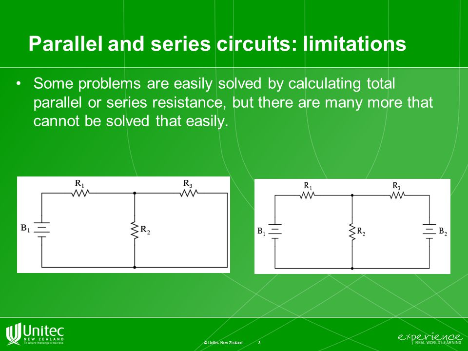 Parallel and series circuits: limitations Some problems are easily solved by calculating total parallel or series resistance, but there are many more that cannot be solved that easily.