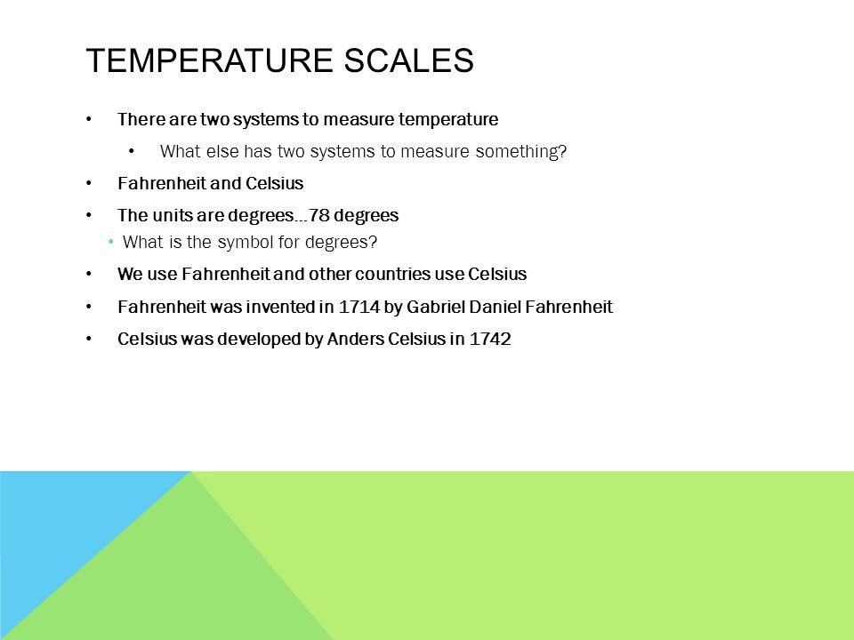 Temperature Fahrenheit Celsius What Is Temperature Some People