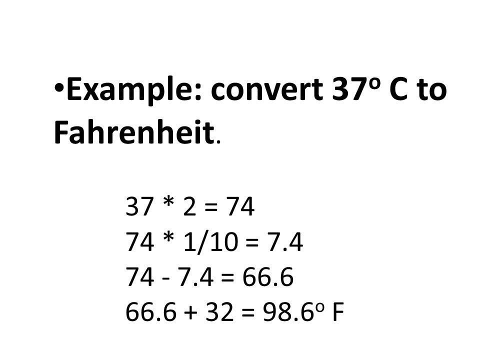 Example Convert 37 O C To Fahrenheit