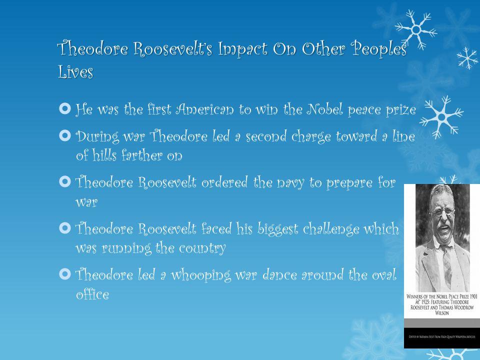 theodore roosevelt impact on america