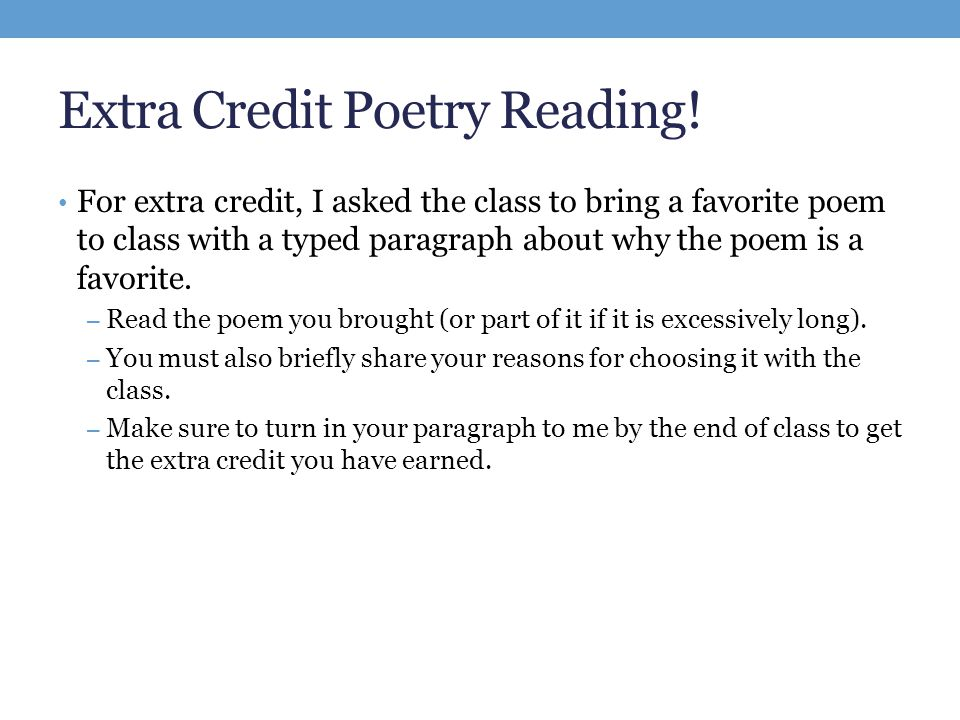 Extra Credit Poetry Reading For Extra Credit I Asked The