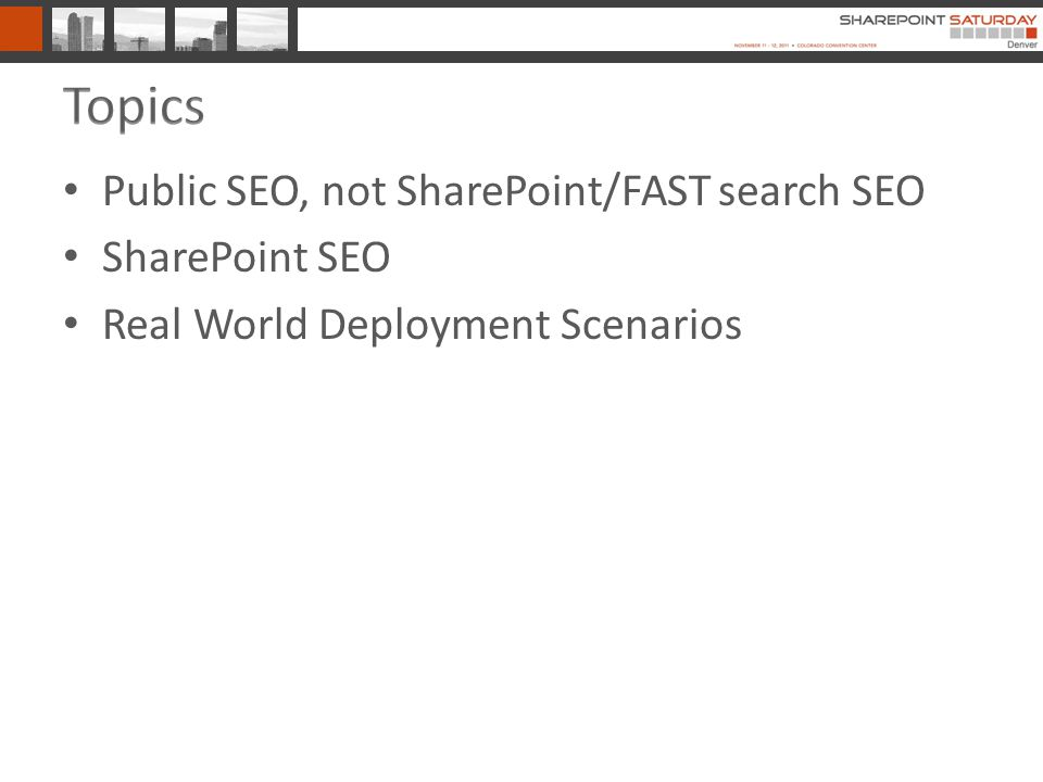 Public SEO, not SharePoint/FAST search SEO SharePoint SEO Real World Deployment Scenarios