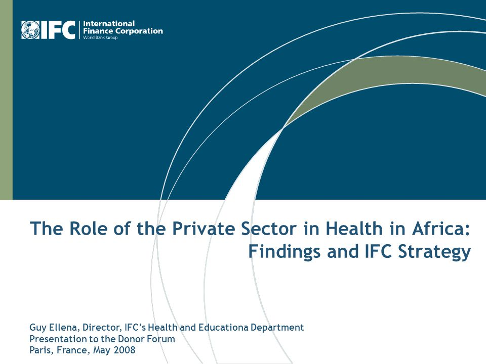 The Role of the Private Sector in Health in Africa: Findings