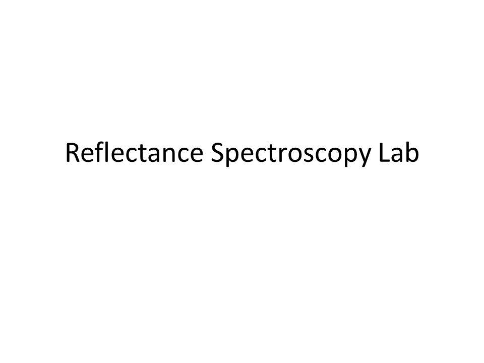 Reflectance Spectroscopy Lab