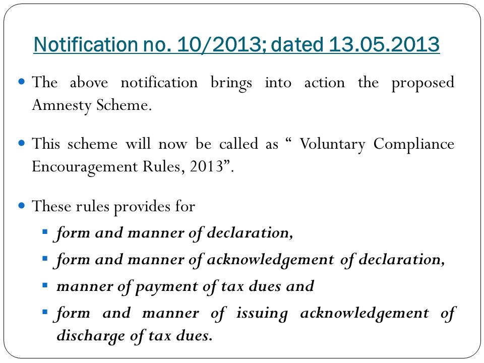 Salient features of service tax vces voluntary compliance.