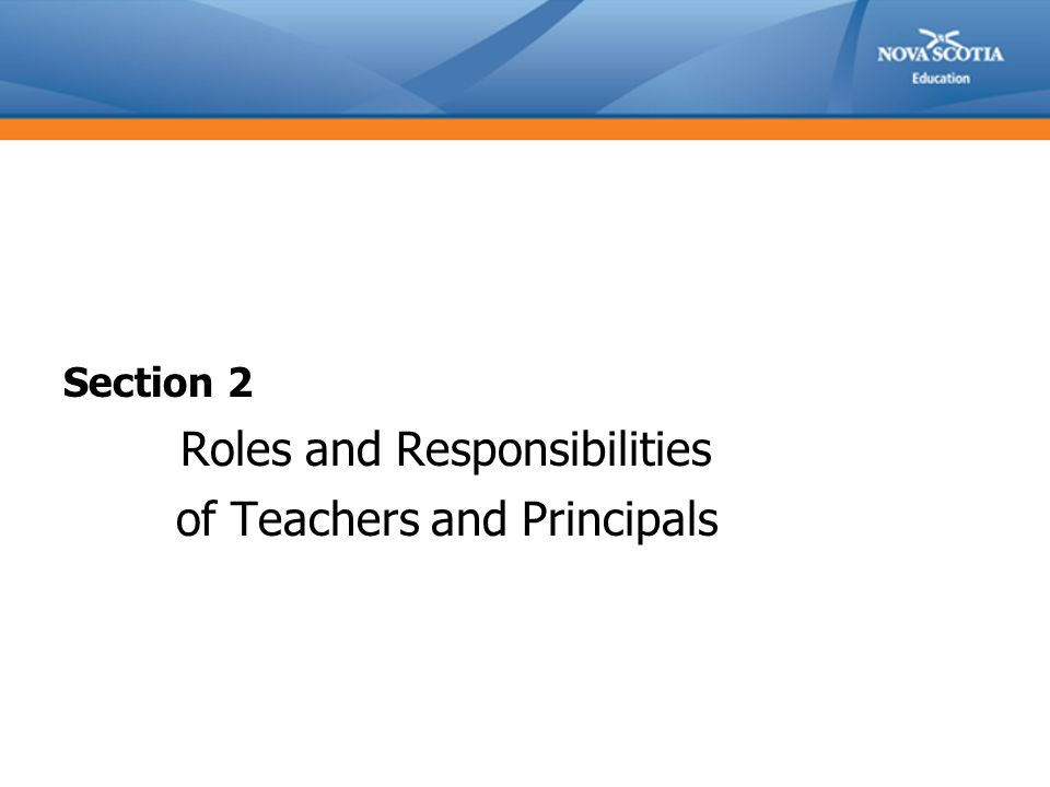Section 2 Roles and Responsibilities of Teachers and Principals