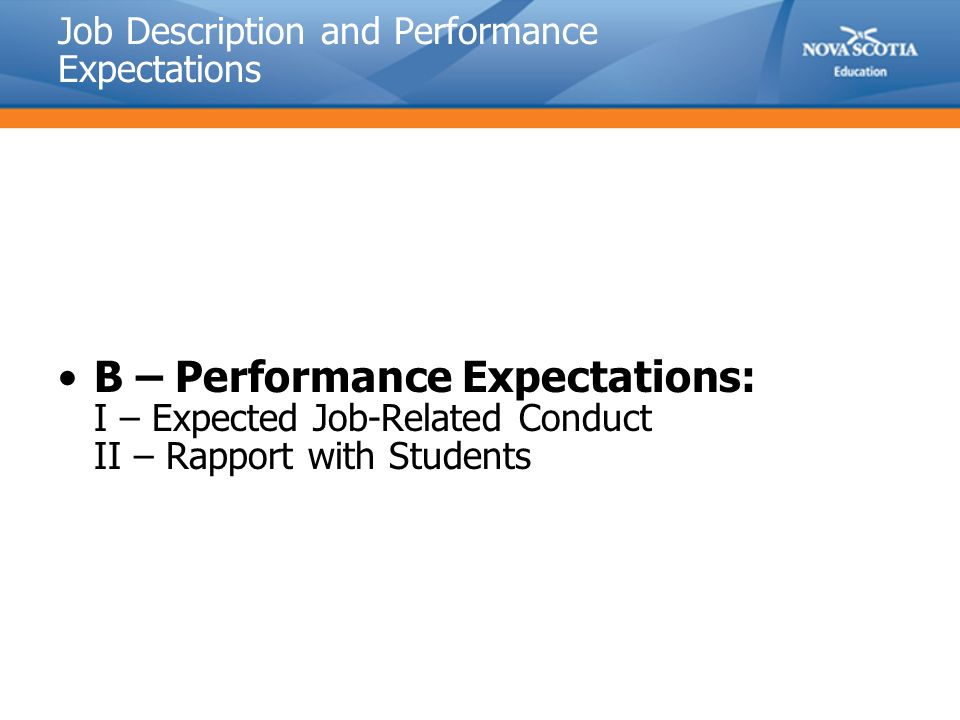 Job Description and Performance Expectations B – Performance Expectations: I – Expected Job-Related Conduct II – Rapport with Students