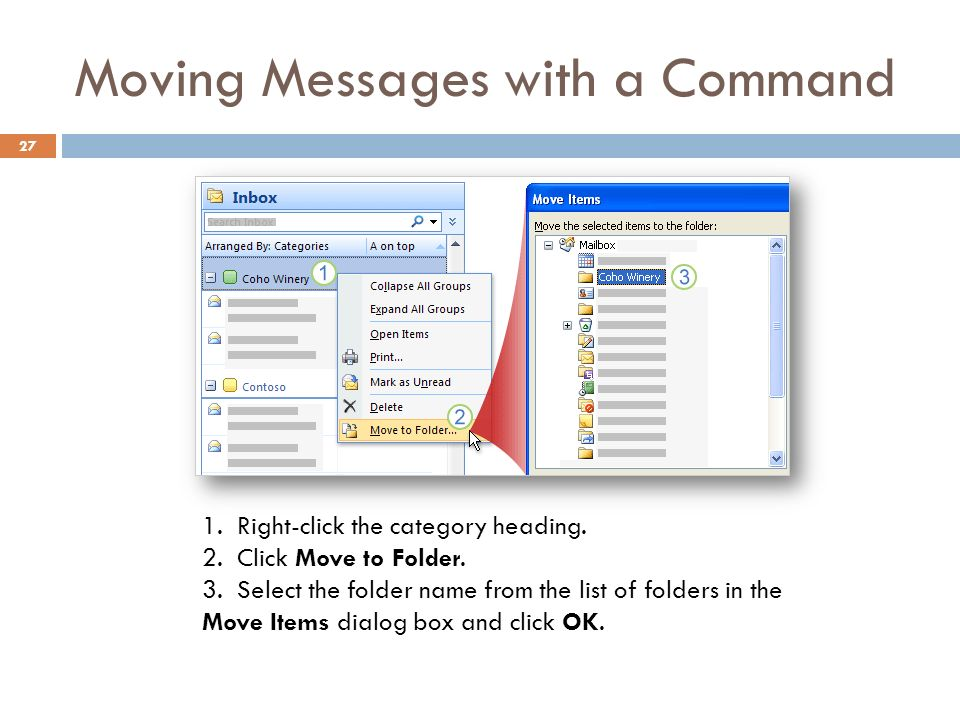 Moving Messages with a Command Right-click the category heading.