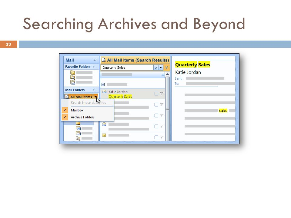 Searching Archives and Beyond 33