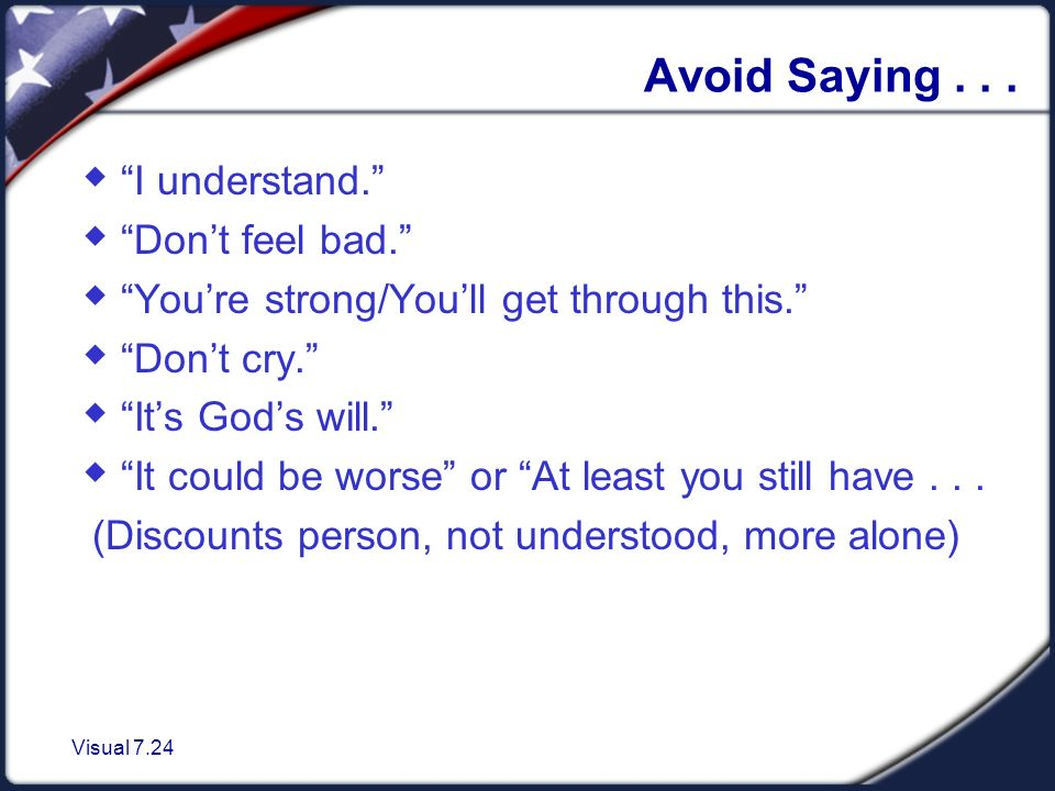 Visual 7.24 Avoid Saying...