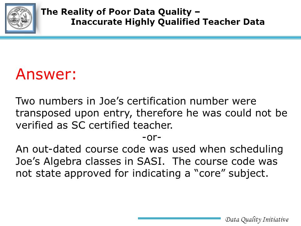 Data Quality Initiative Title SlideTitle Slide Achieving Quality ...