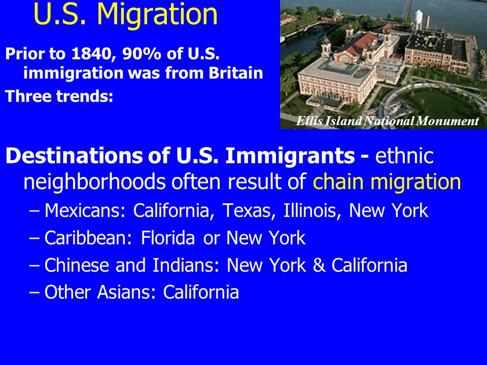 U.S. Migration Prior to 1840, 90% of U.S.