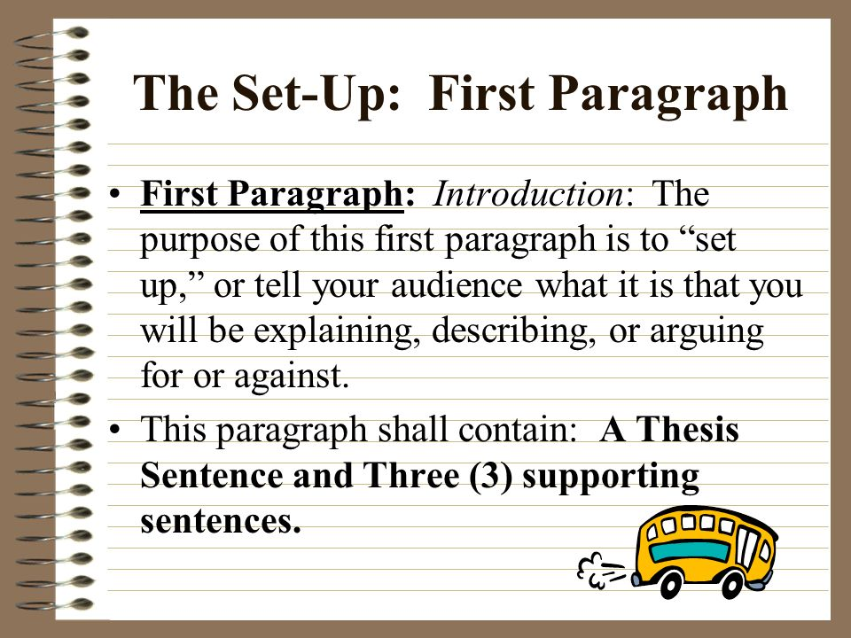 Cheeseburger in Paradise: The Perfect Triple-Decker Paragraph TOPIC SENTENCE: -A promise to the reader CONCLUSION: - Summary, restate, look forward.