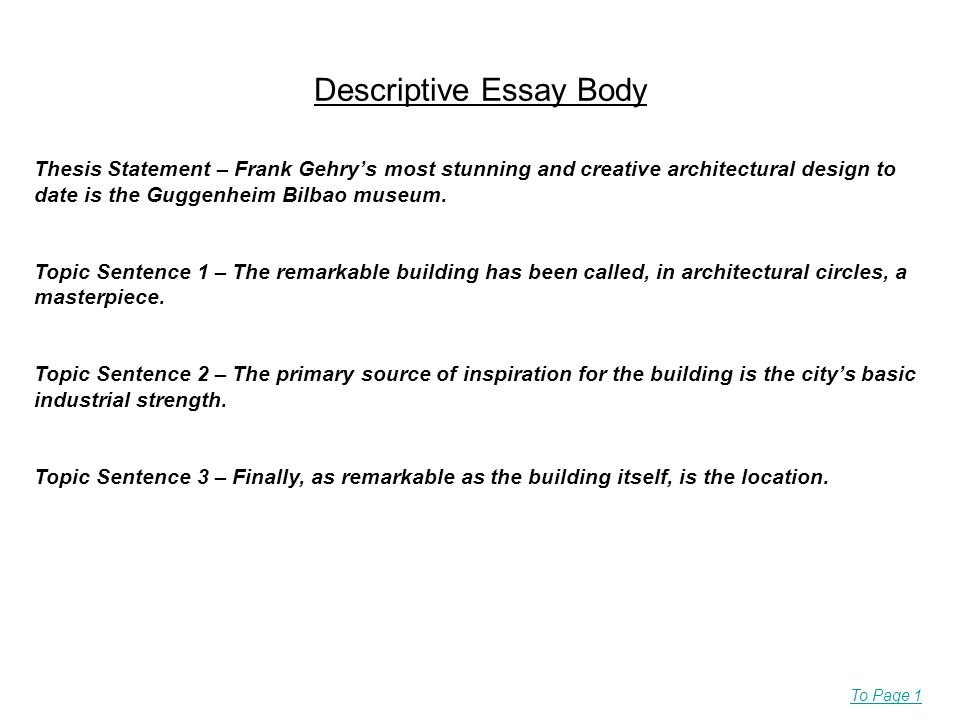 what makes one type of essay different from another descriptive  descriptive essay body thesis statement  frank gehrys most stunning and  creative architectural design to date