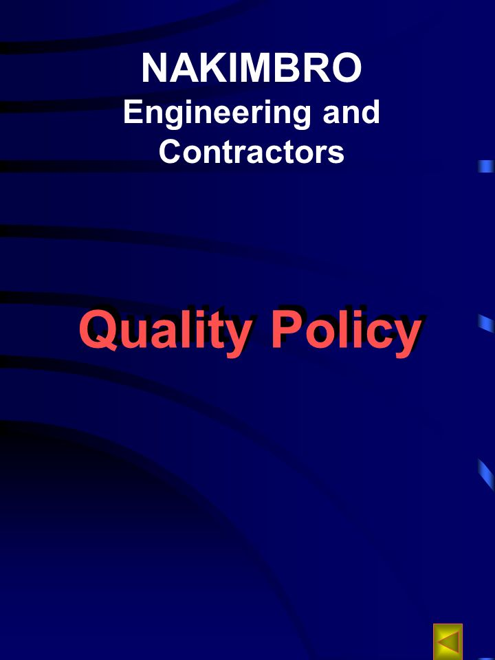 NAKIMBRO Engineering and Contractors Quality Policy